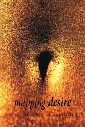 Mapping Desire:Geog Sexuality book cover
