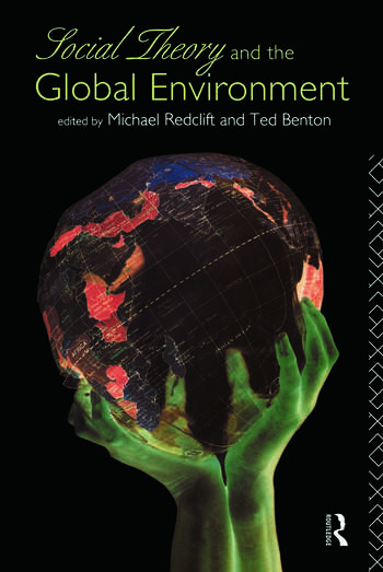 Social Theory and the Global Environment book cover