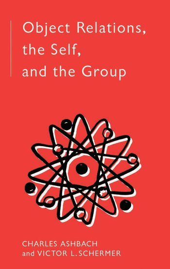 Object Relations, The Self and the Group book cover