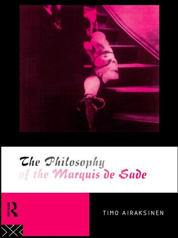 The Philosophy of the Marquis de Sade book cover