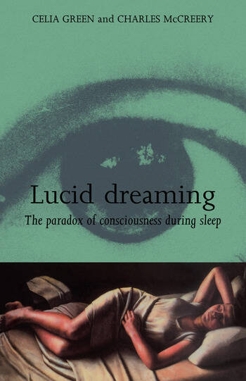 Lucid Dreaming The Paradox of Consciousness During Sleep book cover