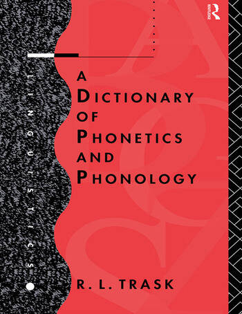A Dictionary of Phonetics and Phonology book cover