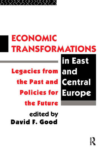 Economic Transformations in East and Central Europe Legacies from the Past and Policies for the Future book cover