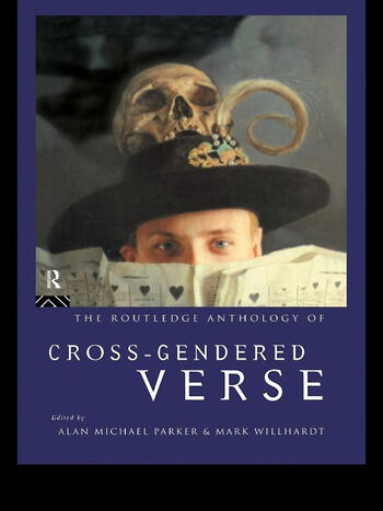 The Routledge Anthology of Cross-Gendered Verse book cover