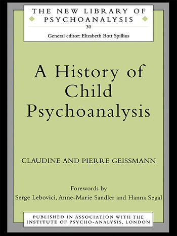 A History of Child Psychoanalysis book cover