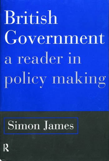 British Government A Reader in Policy Making book cover