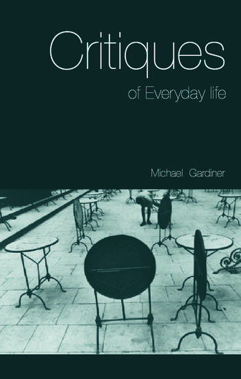Critiques of Everyday Life An Introduction book cover