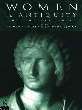 Women in Antiquity: New Assessments book cover