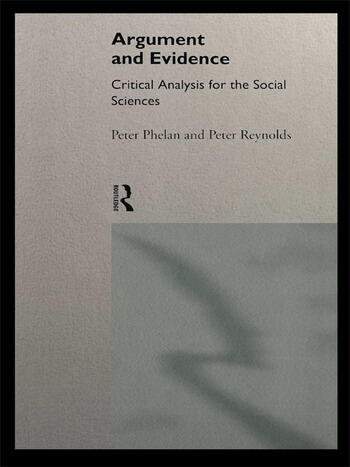Argument and Evidence Critical Analysis for the Social Sciences book cover