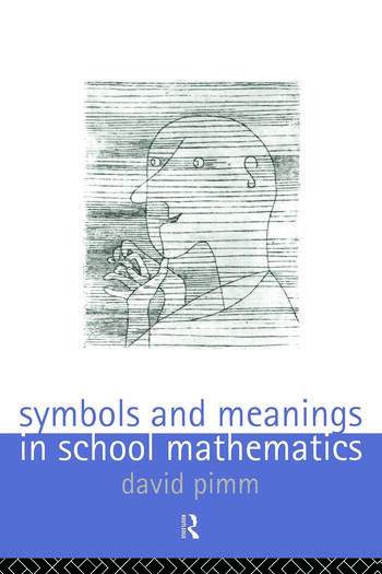 Symbols and Meanings in School Mathematics book cover
