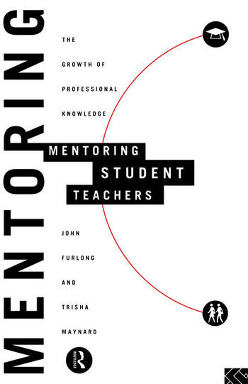 Mentoring Student Teachers The Growth of Professional Knowledge book cover