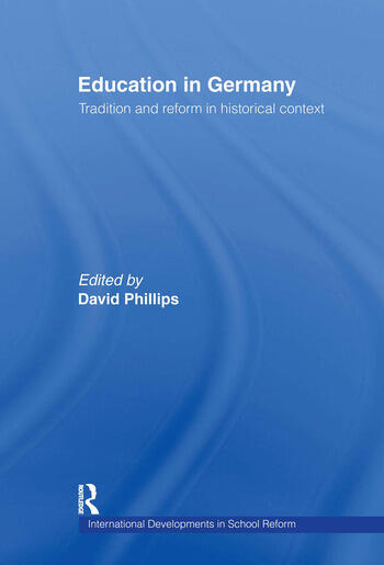 Education in Germany Tradition and Reform in Historical Context book cover