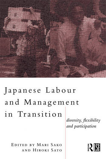 Japanese Labour and Management in Transition Diversity, Flexibility and Participation book cover