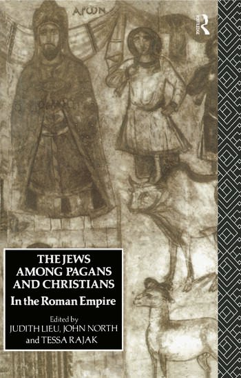The Jews Among Pagans and Christians in the Roman Empire book cover