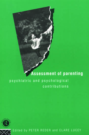 Assessment of Parenting Psychiatric and Psychological Contributions book cover
