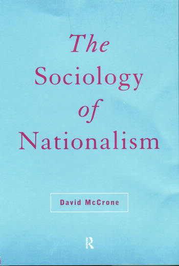 The Sociology of Nationalism Tomorrow's Ancestors book cover