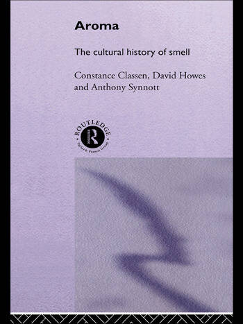 Aroma The Cultural History of Smell book cover