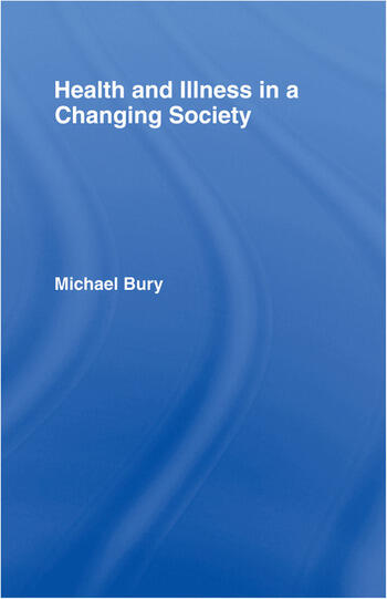 Health and Illness in a Changing Society book cover