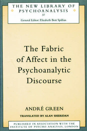 The Fabric of Affect in the Psychoanalytic Discourse book cover