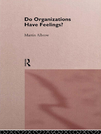 Do Organizations Have Feelings? book cover