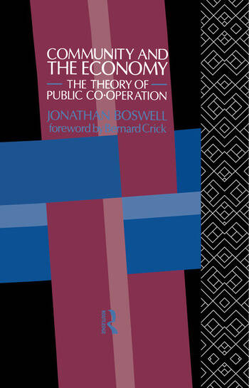 Community and the Economy The Theory of Public Co-operation book cover