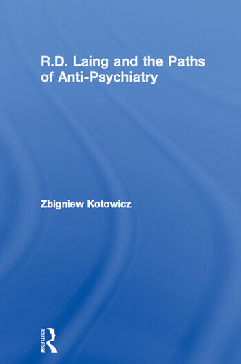 R.D. Laing and the Paths of Anti-Psychiatry book cover