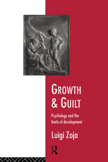 Growth and Guilt Psychology and the Limits of Development book cover