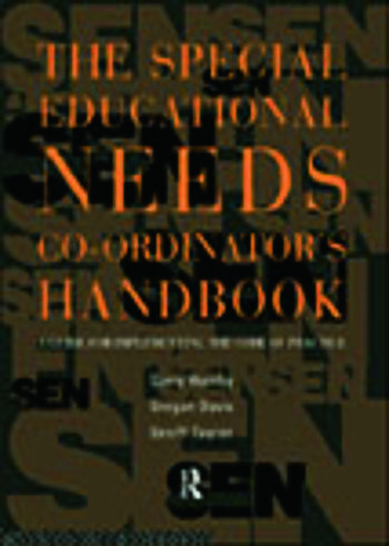 The Special Educational Needs Co-ordinator's Handbook A Guide for Implementing the Code of Practice book cover