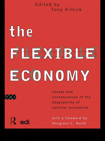 The Flexible Economy Causes and Consequences of the Adaptability of National Economies book cover