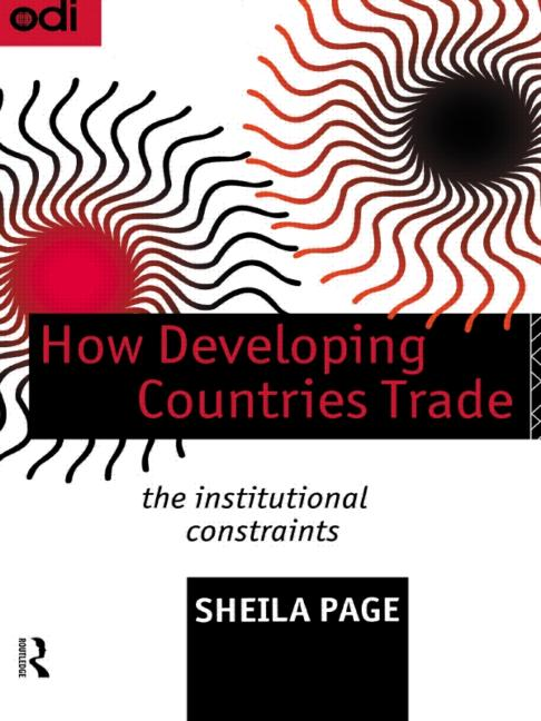 How Developing Countries Trade The Institutional Constraints book cover