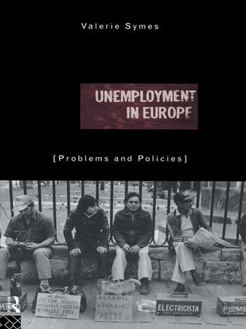 Unemployment in Europe Problems and Policies book cover