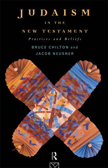Judaism in the New Testament Practices and Beliefs book cover
