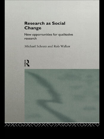 Research as Social Change New Opportunities for Qualitative Research book cover