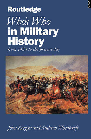 Who's Who in Military History From 1453 to the Present Day book cover