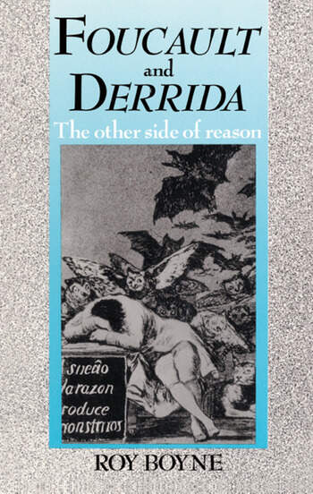 Foucault and Derrida The Other Side of Reason book cover