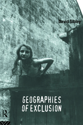 Geographies of Exclusion Society and Difference in the West book cover