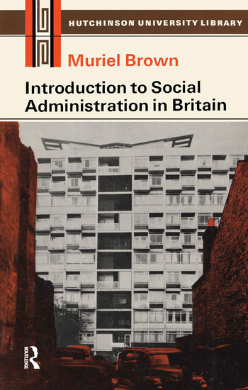 Introduction to Social Administration in Britain book cover