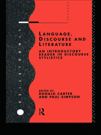 Language, Discourse and Literature An Introductory Reader in Discourse Stylistics book cover