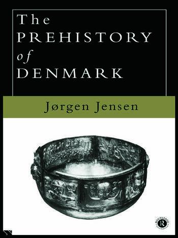 The Prehistory of Denmark book cover