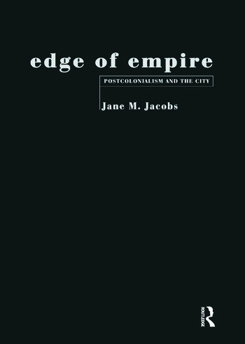 Edge of Empire Postcolonialism and the City book cover
