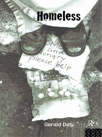 Homeless Policies, strategies and Lives on the Streets book cover