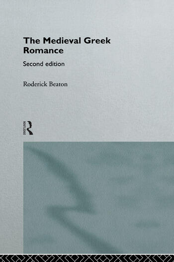 The Medieval Greek Romance book cover