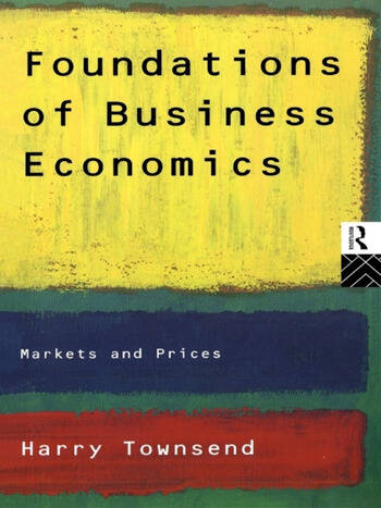 Foundations of Business Economics Markets and Prices book cover