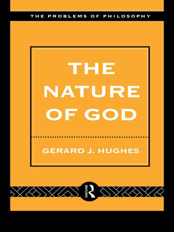 The Nature of God An Introduction to the Philosophy of Religion book cover