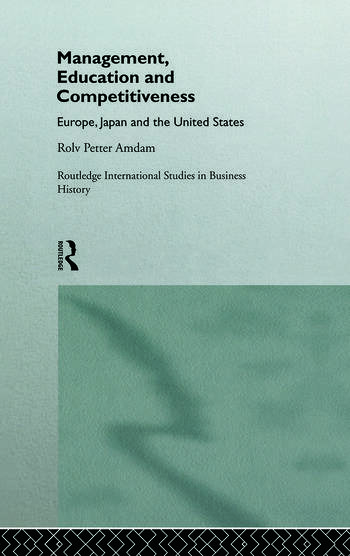 Management, Education and Competitiveness Europe, Japan and the United States book cover