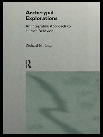 Archetypal Explorations Towards an Archetypal Sociology book cover