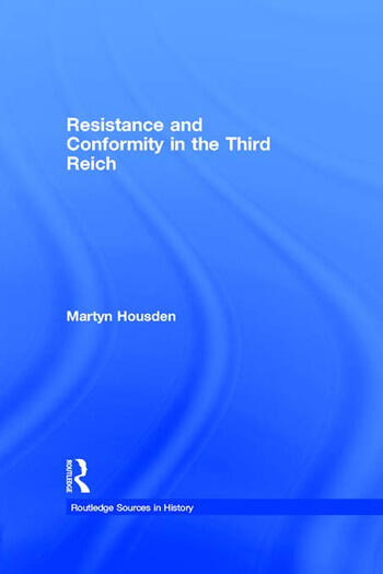 Resistance and Conformity in the Third Reich book cover