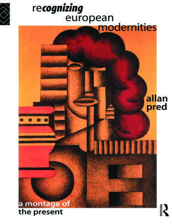 Recognising European Modernities A Montage of the Present book cover