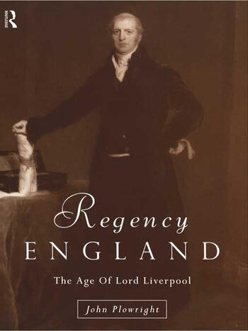Regency England The Age of Lord Liverpool book cover