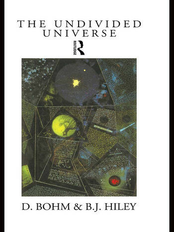 The Undivided Universe An Ontological Interpretation of Quantum Theory book cover